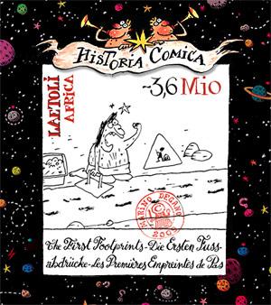 Historia Comica Folge 16: Die Fußabdrücke von Laetoli