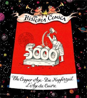 Historia Comica Folge 35: Kupferzeit